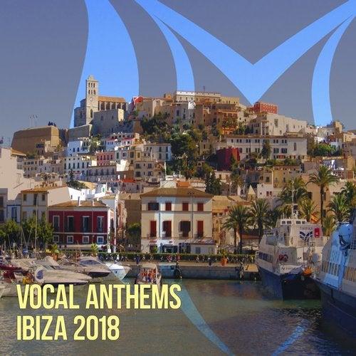 Vocal Anthems Ibiza 2018