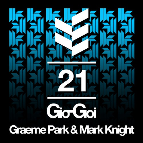 21 Years Of Gio-Goi - Mixed By Graeme Park and Mark Knight