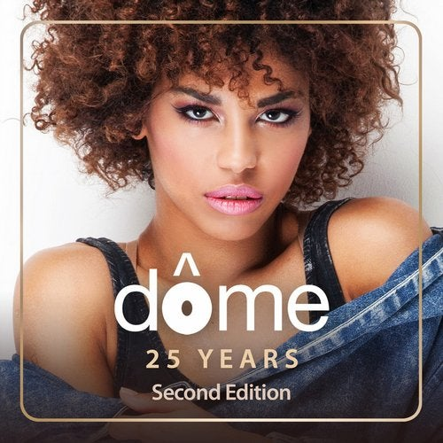 Dome 25 Years: Second Edition