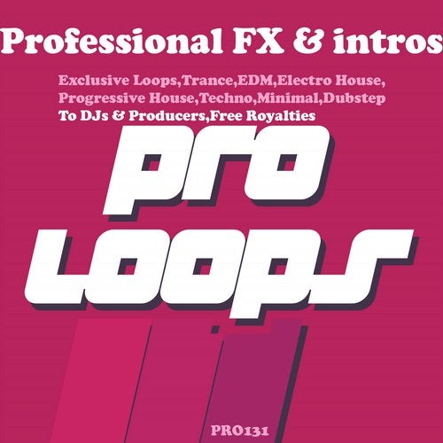 Professional FX & Intros DJ Tools from Proloops on Beatport