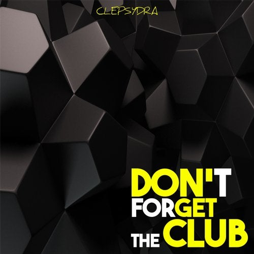 Don't Forget the Club