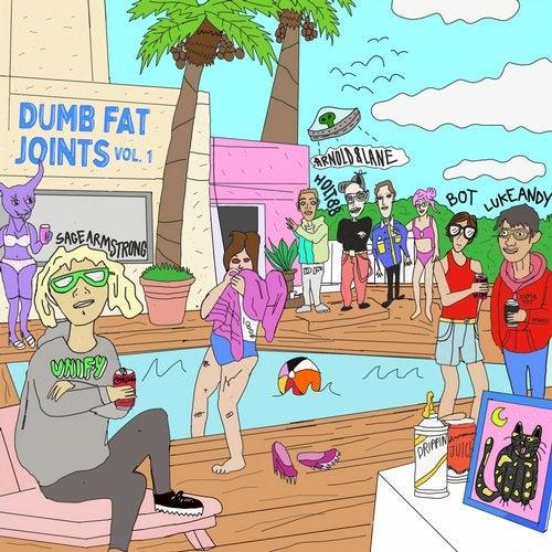 Dumb Fat Joints Vol. 1