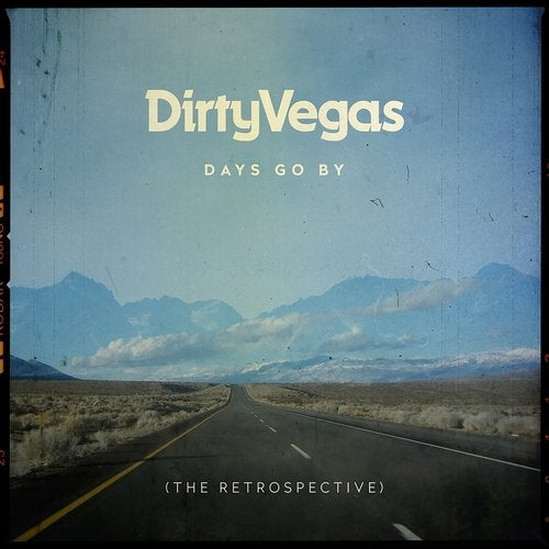 Days Go By (The Retrospective)