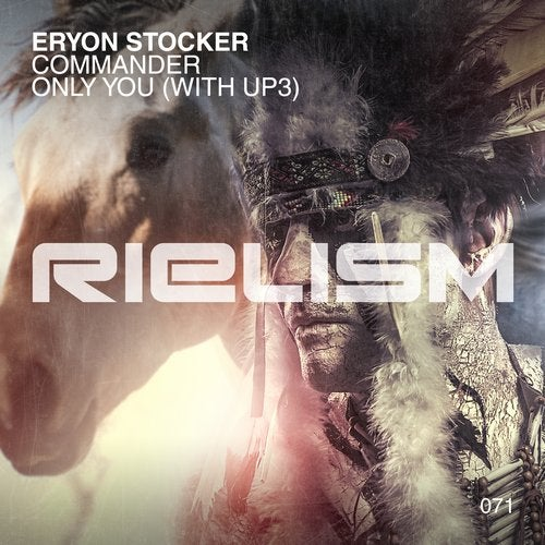 UP3, Eryon Stocker - Only You (Extended Mix) [Rielism]