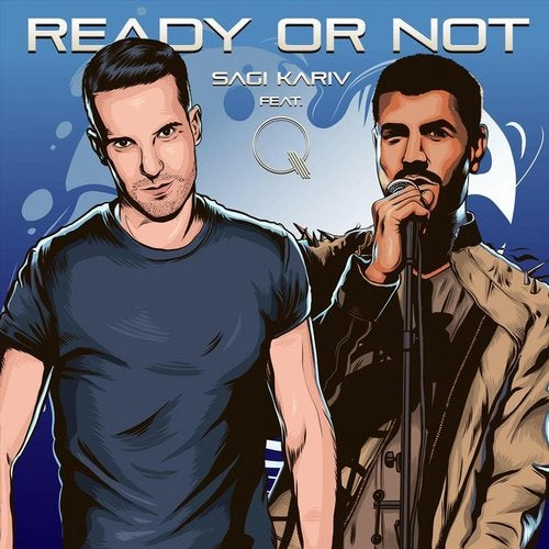 Ready or Not (feat. Q)
