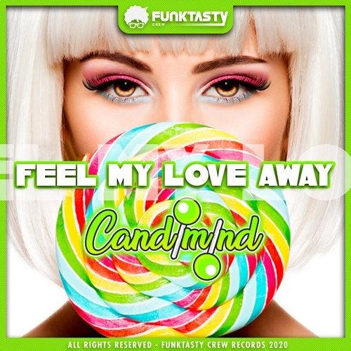 Feel My Love Away