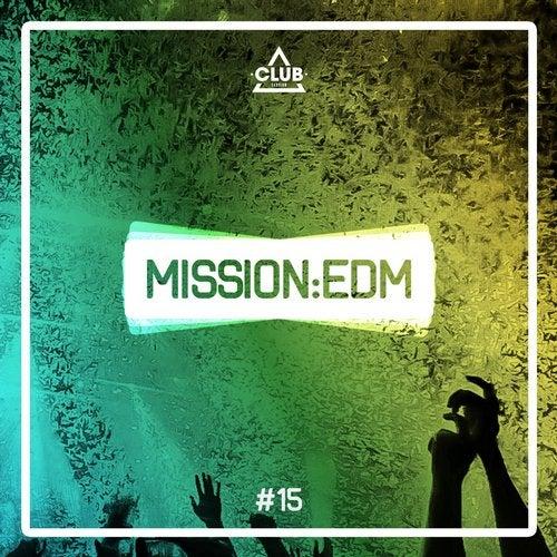 Mission EDM Vol. 15