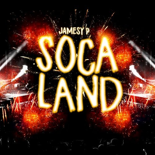 Soca Land (Original Mix) by Jamesy P on Beatport