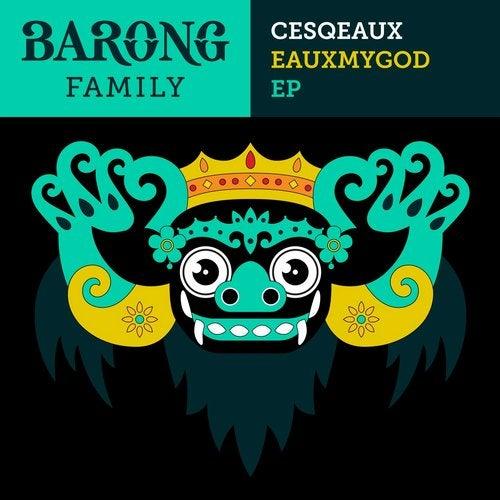Cesqeaux - Eauxmygod EP (BF010)