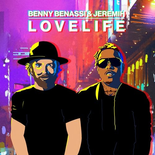 LOVELIFE (Extended Mix) by Benny Benassi, Jeremih on Beatport