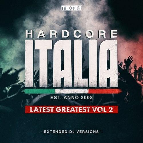 Hardcore Italia - Latest Greatest Vol. 2