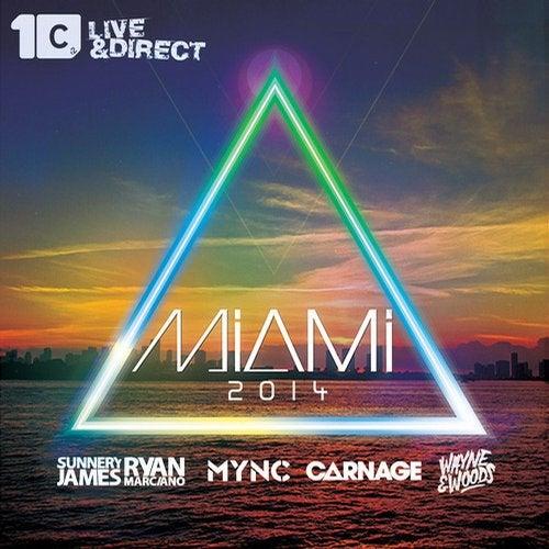 Miami 2014 - Mixed by MYNC, Carnage, Sunnery James & Ryan Marciano, Wayne & Woods