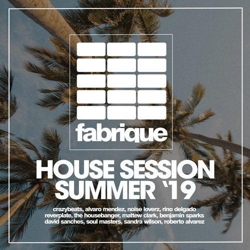 House Session Summer '19