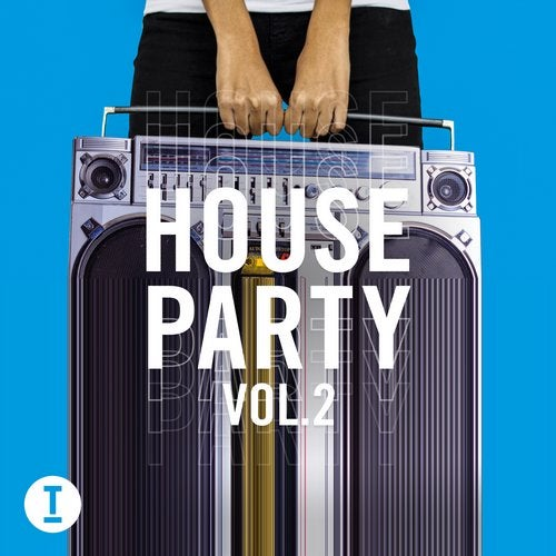 Toolroom House Party Vol. 2