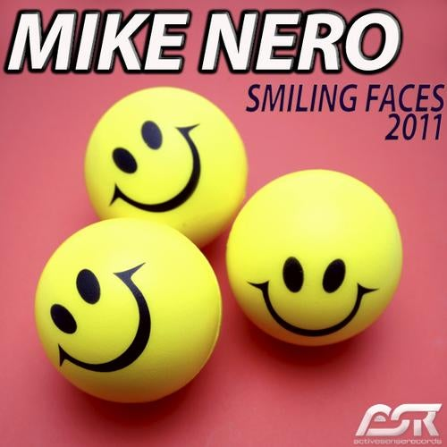 Mike Nero - Smiling Faces 2011