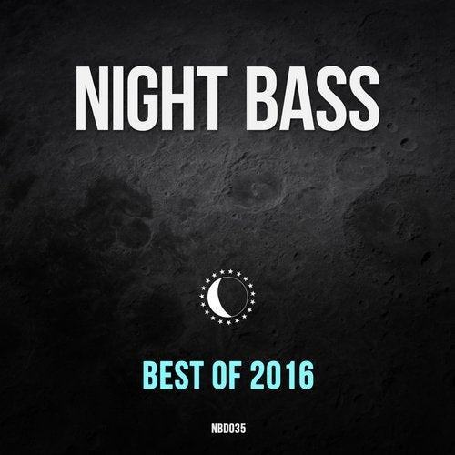 Best of Night Bass 2016