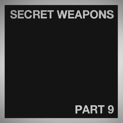 Secret Weapons Part 9