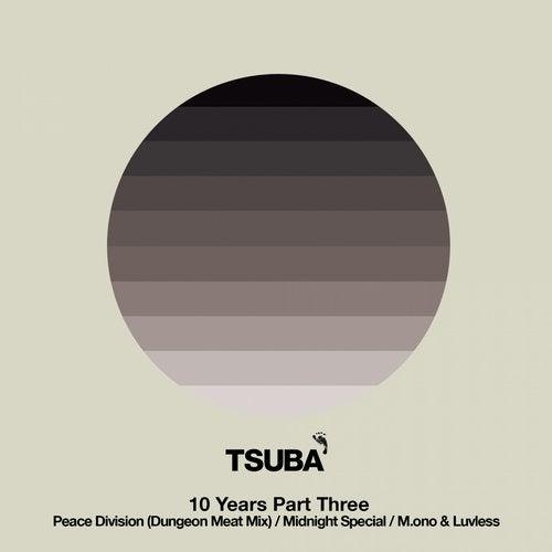 10 Years Of Tsuba Part Three