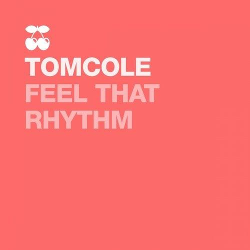 Feel That Rhythm
