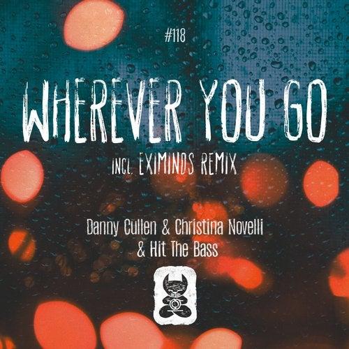 Wherever You Go (incl. Eximinds Remix)