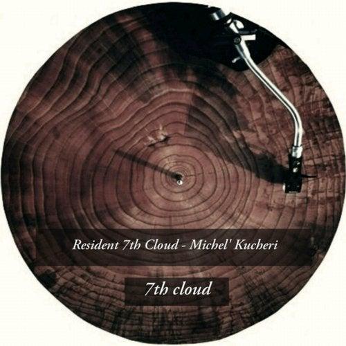 Resident 7th Cloud - Michel' Kucheri