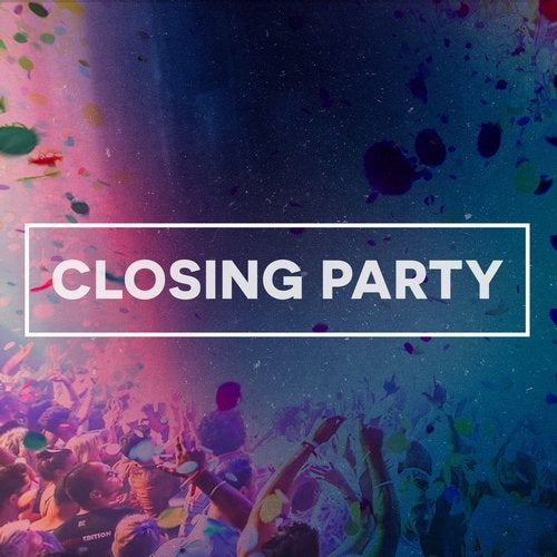Closing Party