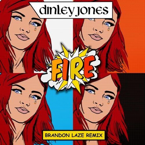 Fire (Brandon Laze Remix)