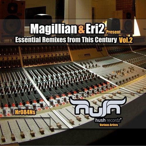Magillian & Eri2 Present Essential Remixes From This Century, Vol. 2 from Hush Recordz on Beatport Image
