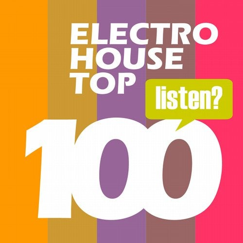 Electro House Hits - Top 100 Bestsellers Complextro, Big Room House, Electro Tech, Dutch House, Electro Progressive 2016