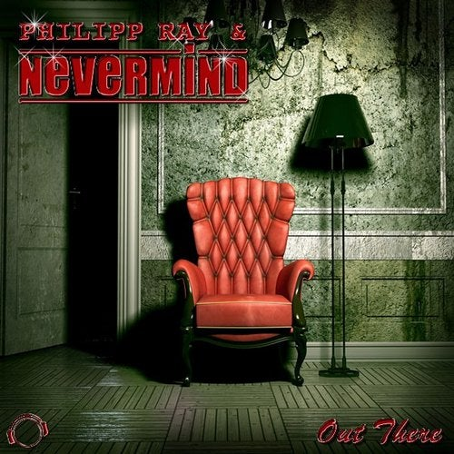 Philipp Ray & Nevermind - Out There