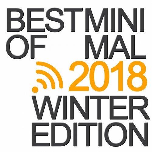 Best of Minimal Winter 2018 (Best of Minimal Dance Music)