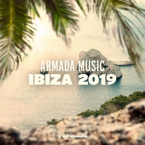 Armada Music - Ibiza 2019 - Extended Versions