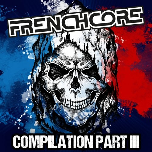 Frenchcore Compilation, Part. 3