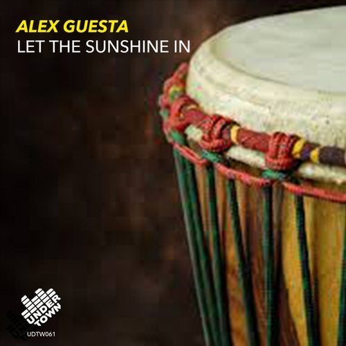 Let The Sunshine In (Alex Guesta Tribal Mix)