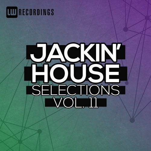 Jackin' House Selections, Vol. 11