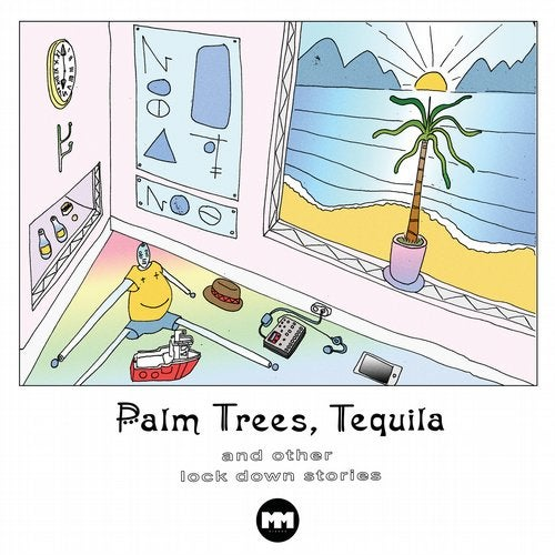 Palm Trees, Tequila and other Lockdown Stories