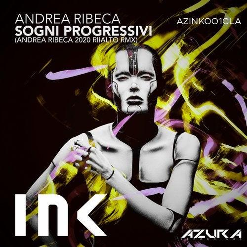 Andrea Ribeca - Sogni Progressivi (Andrea Ribeca 2020 Riialto Remix) [2020]