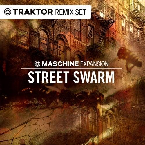 Street Swarm (Traktor Remix Sets)