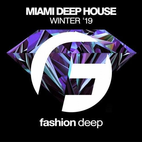Miami Deep House Winter '19