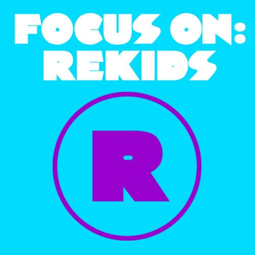 Focus On: Rekids (Mixed by Toby Tobias)