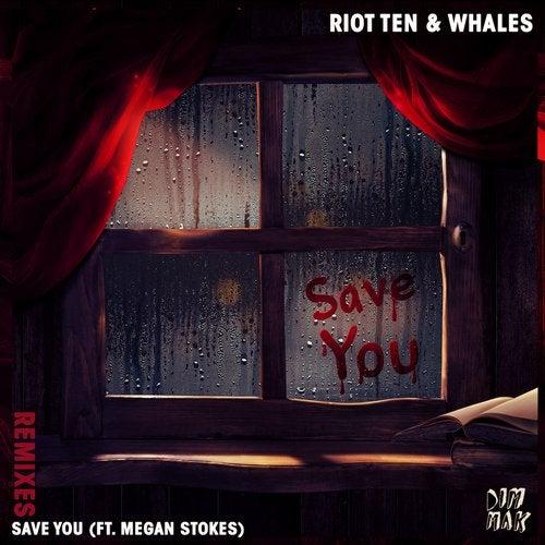 Save You (feat. Megan Stokes) [Remixes]