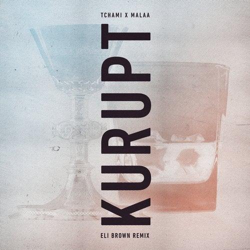 Kurupt (Eli Brown Remix)