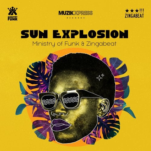 Ministry Of Funk, Zingabeat - Sun Explosion