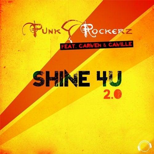 Punkrockerz feat. Carmen & Camille - Shine 4U 2.0