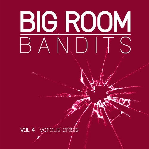 Big Room Bandits, Vol. 4