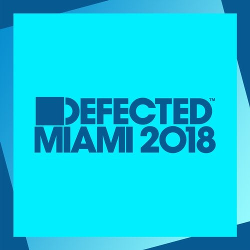 Defected Miami 2018