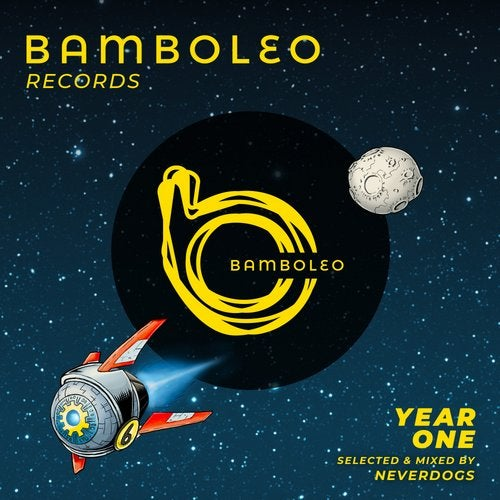 Bamboleo One Year - Selected and mixed by Neverdogs