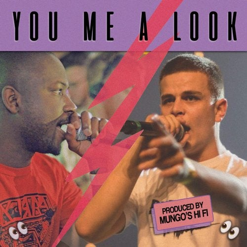 You Me a Look feat. Mungo's Hi Fi, Charlie P