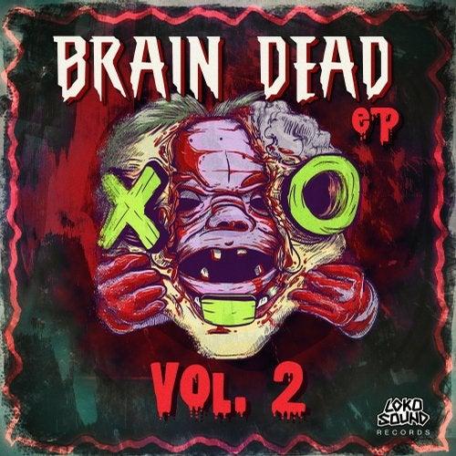 BRAINDEAD EP, VOL. 2