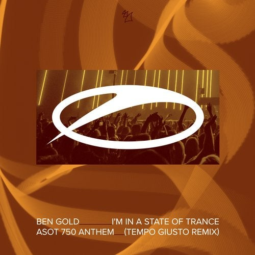I'm In A State Of Trance (ASOT 750 Anthem)